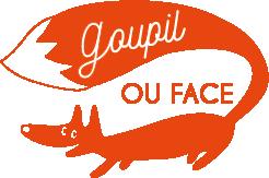 Goupil ou Face